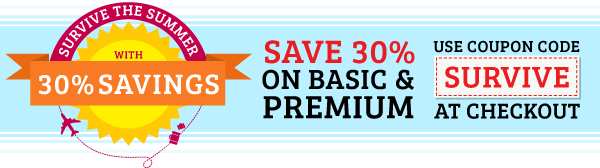 Save 30% on Basic& Premium!