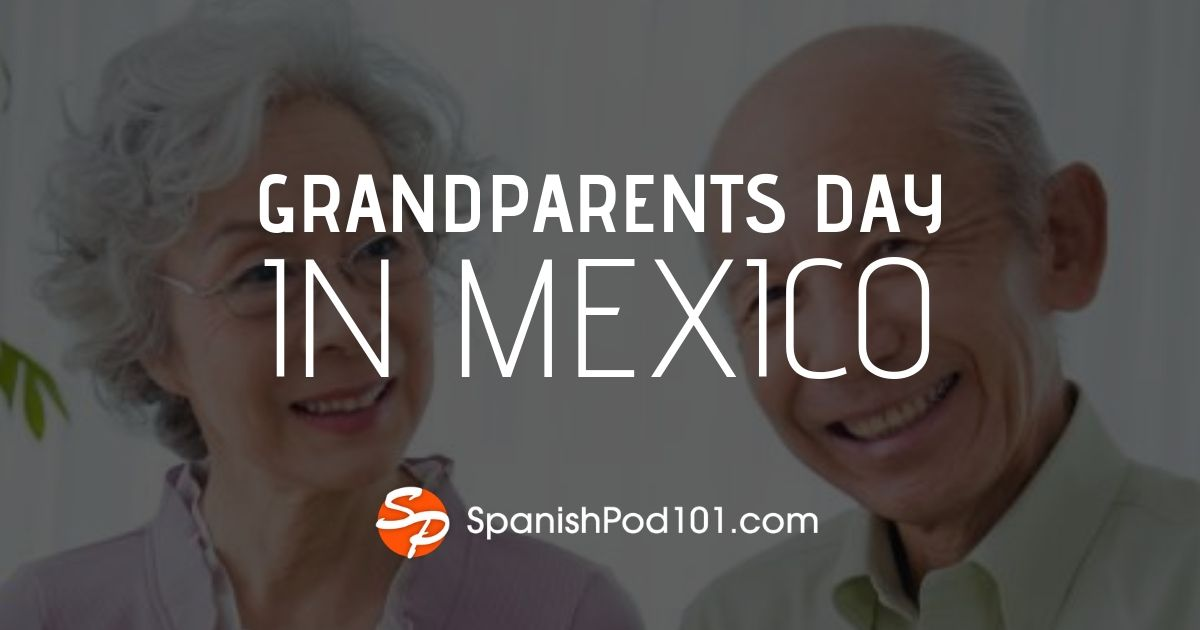 Grandprarents Day in Mexico