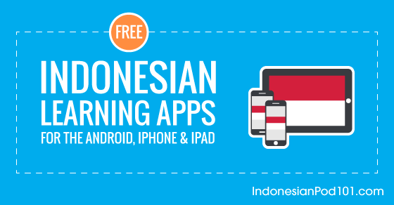 Free Indonesian Language Apps for iPhone & Android