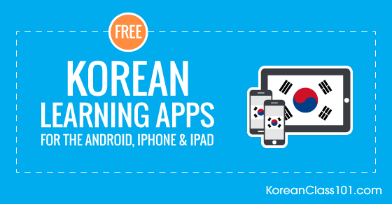Free Korean Language Apps for iPhone & Android - KoreanClass101