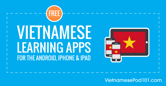 Free Vietnamese Language Apps for iPhone & Android